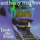 Anthony Marino - Life