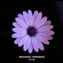 Michael Springs - Message for Beloved