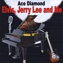 Ace Diamond - Peggy Sue Maybe Baby Medley