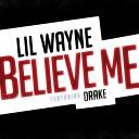 Lil Wayne ft Drake - Belive Me