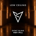 DONT BLINK - HOT PILL Original Mix