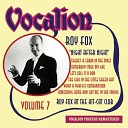 Roy Fox - That s What Life Is Made Of