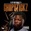 Rozay Da Youngsta - ChopStickz