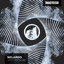 Solardo - How I Work Original Mix
