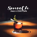 Cafe Chill Jazz Background - Gone for Now