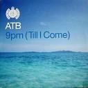 ATB - 9 PM Till I Come Stereojackers Mark Loverush 2013 Remix AGRMusic
