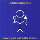 Adam Ruskowitz - Five Years Later