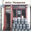 The Jello Harpers - From Dusk Till Dawn