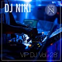 DJ Niki - Cross My Heart DJ Shirshnev Remix