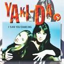 Yakida - I Saw You Dancing