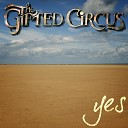 The Gifted Circus - Childhood Dream