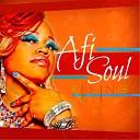 Afi Soul - It s My Life