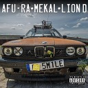 Afu Ra Mekal Lion D - Smile