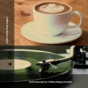 Coffee Shop Jazz Relax - Calm Sounds For Cafes