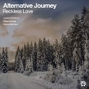 Alternative Journey - Reckless Love