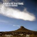 Airwave Patrol - Leave a Light On