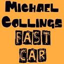 Fast Car - M Collings