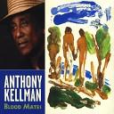 Anthony Kellman - Wakening feat Tonya Kellman