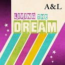 A L - Living the Dream
