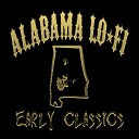 Alabama Lo Fi - Eight Miles from Empty