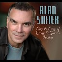 Alan Safier - I m Glad There Is You