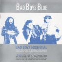 Bad Boys Blue - Don t Walk Away Suzanne Special A T Mix