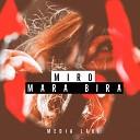 Miro - Mara Bira