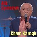 Alik Gunashyan - Chi hognel haye