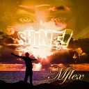 Mflex Sounds - Shine