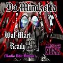 Da Mindsetta - Make It Clap Radio Edit