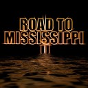 Road to Mississippi II