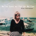 Alex Petrounov - All for Love