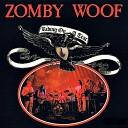 Zomby Woof - Dora s Drive