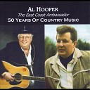 Al Hooper - I Can t Help It If I m Still In Love With You