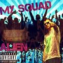 Alien - My Squad
