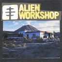 Alien Workshop - Nightfall