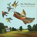 Ali Matthews - Fly