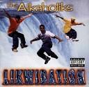 Tha Alkaholiks - Tore Down