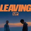 UP - Leaving UP Remix