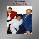 All For Love - I Give My Love To You