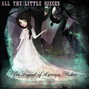All the Little Pieces - When the Shadows Come