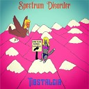 Spectrum Disorder - Into the Shadows