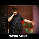 Masta Skills - Дерзкий акцент