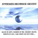 Synthesizer Dreamhouse Greatest