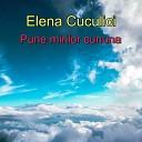 Elena Cuculici - Pune Mirilor Cununa