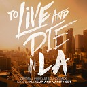 To Live and Die in LA (Original Podcast Soundtrack)