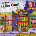 Amy Lowe - I Like Gum