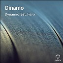 Dynamic feat For x - Dinamo