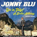 Jonny Blu - Fly Me to the Moon Live