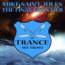 Mike Saint Jules - Space Renegade Extended Mix